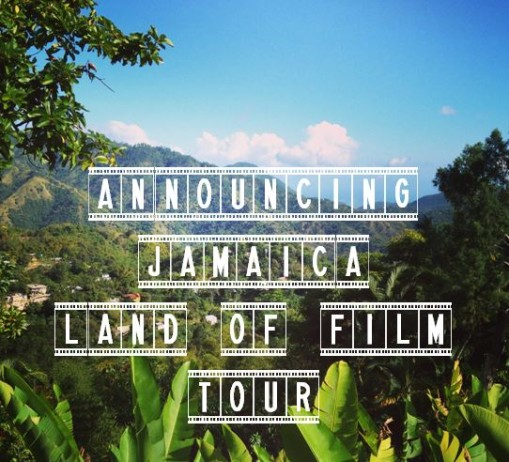 Jamaica Land of Film Tour Accouncement